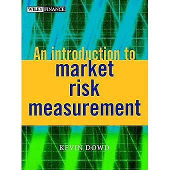 An Introduction to Market Risk Measurement by Kevin K. Dowd - 9780470