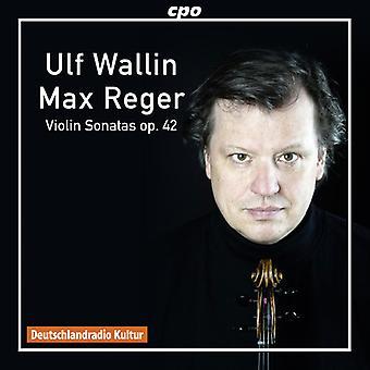 Reger / Wallin - Reger: sonates voor viool Solo Op. 42 [CD] USA import