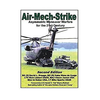 Air-Mech-Strike: Epäsymmetrinen liikkumavaraa Warfare 2000-luvun