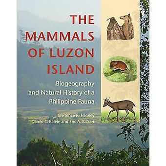 De zoogdieren van Luzon Island - Biogeografie en natuurlijke geschiedenis van een Filippijnse fauna
