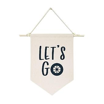 Let's Go Hanging Wall Banner