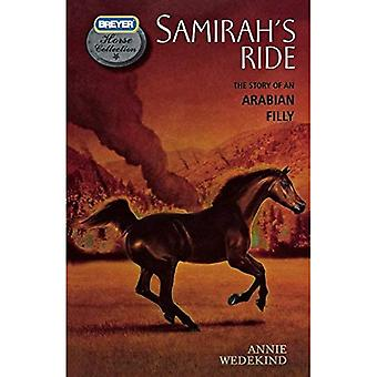 Samirah's Ride: The Story of an Arabian Filly (Breyer Horse Collection
