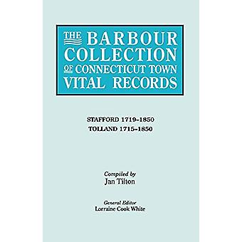 The Barbour Collection of Connecticut Town Vital Records [Vol. 44] by