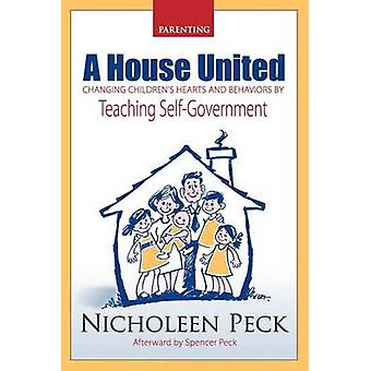 A House United - Changing Children's Hearts and Behaviors by Teaching