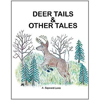 Deer Tails and Other Tales