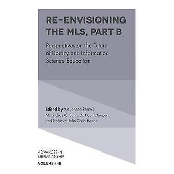 Re-envisioning de MLS - Perspectieven op de toekomst van de bibliotheek en inf