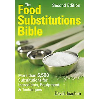 Food Substitutions Bible by David Joachim