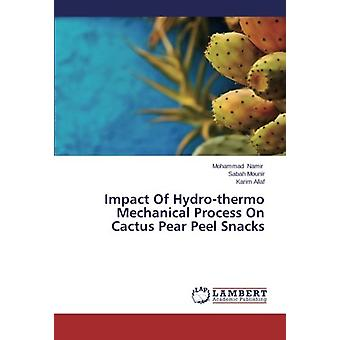Impact Of Hydro-thermo Mechanical Process On Cactus Pear Peel Snacks