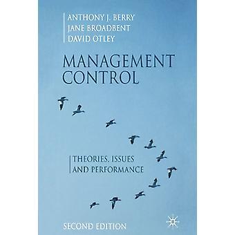 Management Control - Teorier - Problem och prestanda av Anthony J.B