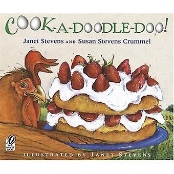 CookaDoodleDoo av Janet Stevens & StevensSusan Stevens Crummel & Crummel