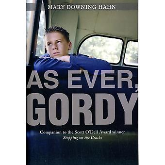 As Ever Gordy by Hahn & Mary Downing