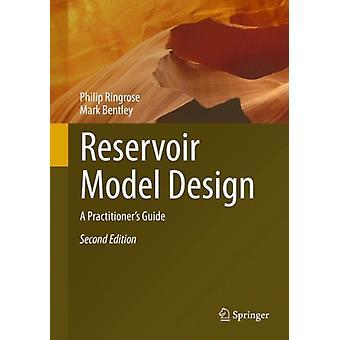 Reservoir Model Design by Philip RingroseMark Bentley