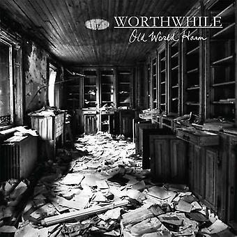 Worthwhile - Old World Harm (LP) [Vinyl] USA import