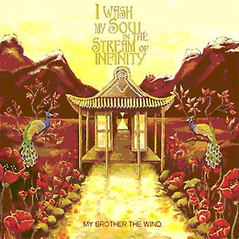 My Brother the Wind - I Wash My Soul in the Stream of Infinity [CD] USA import