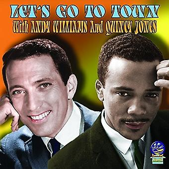 Jones, Quincy & Williams, Andy - Let's Go to Town [CD] USA import