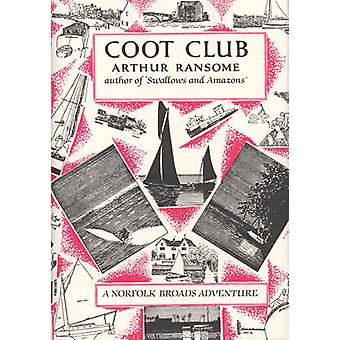 Coot Club by Arthur Ransome - 9780224606356 Book