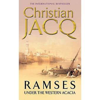 Unter den westlichen Acacia von Christian Jacq - 9780671010249 Buch