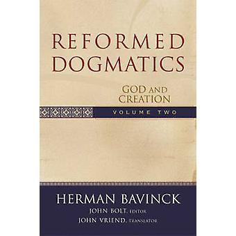 Zreformowany dogmatyki V. 2 przez Bavinck Herman; John Bolt E - 978080102655