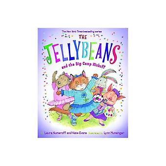 The Jellybeans and the Big Camp Kickoff by Laura Joffe Numeroff - Lyn
