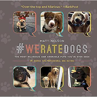 #WeRateDogs - de mest lattervækkende og nuttede unger du nogensinde har set af