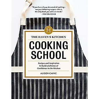 The Haven's Kitchen Cooking School by Alison Cayne - 9781579656737 Bo