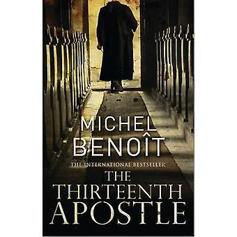 Le treizième Apôtre par Michel Benoit - livre 9781846881534