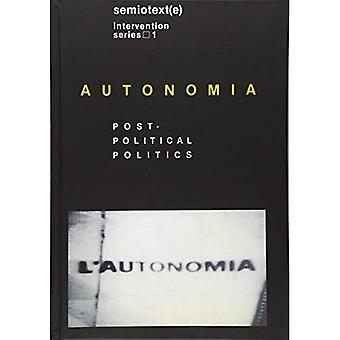 Autonomia: Jälkeinen poliittinen politiikka (ulkomaisia agentteja)