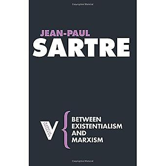 Entre Exixtentialism et le marxisme (série 3 de penseurs radicaux) (penseurs radicaux)