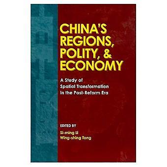 Chinas regio's, Polity en economie: een studie van ruimtelijke transformatie in de spellingherziening doorgevoerd tijdperk