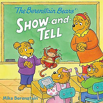 Berenstain Bears' Show-And-Tell (Berenstain Bears)