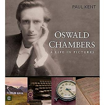 Oswald Chambers: A Life in� Pictures