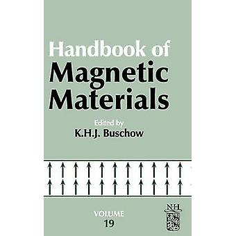 Handbook of Magnetic Materials Volume 19 by Buschow & K. H. J.