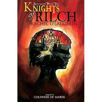 Knights of Rilch by OLaughlin & Rachel