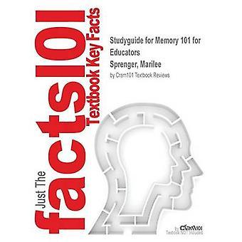 StudyGuide für Speicher 101 für Pädagogen von Sprenger Marilee ISBN 9781412927727 durch Cram101 Lehrbuch Bewertungen