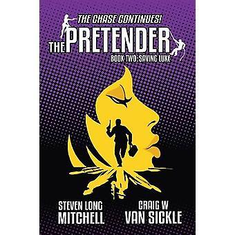 PretenderSaving Luke Mitchell & Steven Long