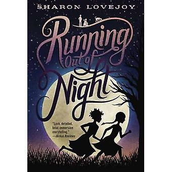 Running Out of Night by Sharon Lovejoy - 9780385378475 Book