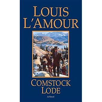 Comstock Lode (New edition) by Louis L'Amour - 9780553275612 Book