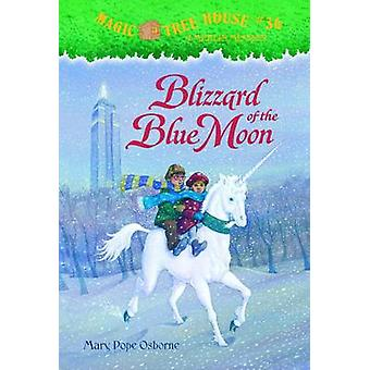 Blizzard of the Blue Moon by Mary Pope Osborne - Salvatore Murdocca -
