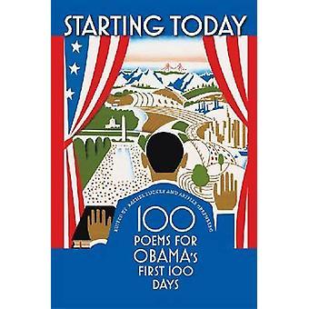 A partir de hoy-100 poemas para los primeros 100 días de Obama por Rachel Zucker