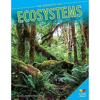 Ecosystems by Jennifer Fretland VanVoorst - 9781624031595 Book