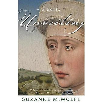 Unveiling by Suzanne M Wolfe - 9781640600621 Book