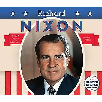 Richard Nixon by Tamara L Britton - 9781680781106 Book