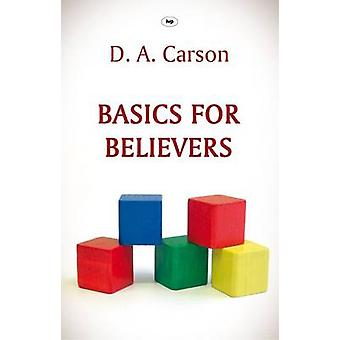 Basics for Believers (New edition) by D. A. Carson - 9781844744268 Bo