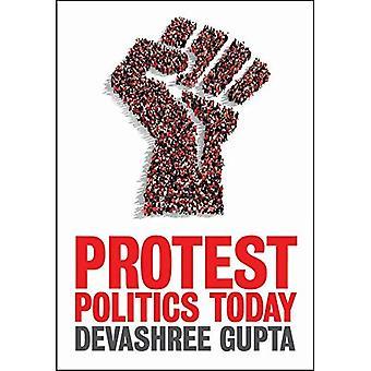 Protest politiek vandaag