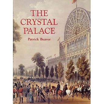 The Crystal Palace: A Portrait of Victorian Enterprise