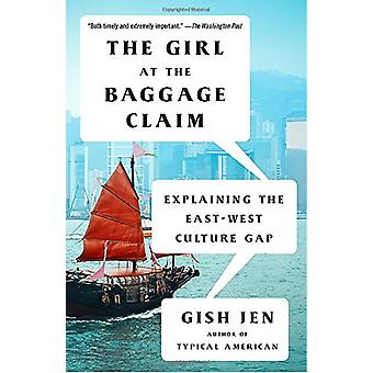 The Girl at the Baggage Claim - Explaining the East-West Culture Gap b