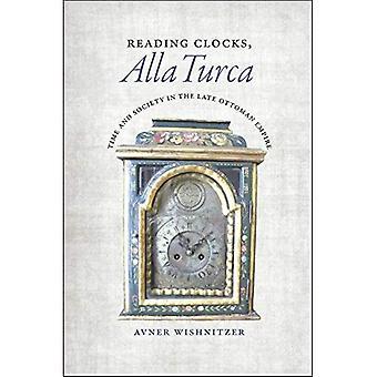 Orologi della lettura, Alla Turca: Tempo e società nel tardo impero ottomano