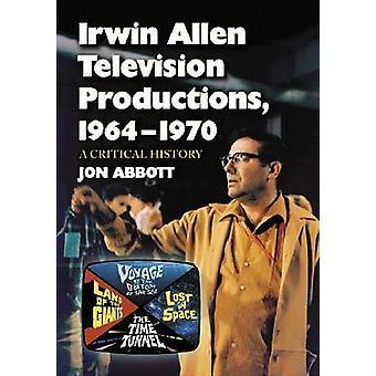 المسلسلات التلفزيونية الين إيروين-1964-1970-تاريخاً حاسما من