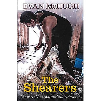 The Shearers - The Story of Australia - told from the woolsheds by Eva