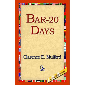 Bar20 Days by Mulford & Clarence E.